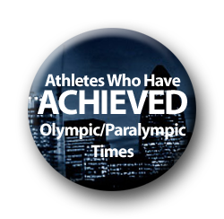 A roll call of athletes who have achieved Olympic/Paralympic times