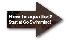If you are new to aquatics start in our Go Swimming section for disability swimming